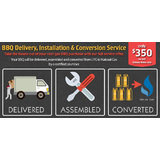 BBQ Delivery, Installation & Conversion Service